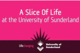UniversityOfSunderland_SliceofLife_1.png